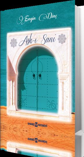 Engin Dinç, Aşk-ı Sani kitabı