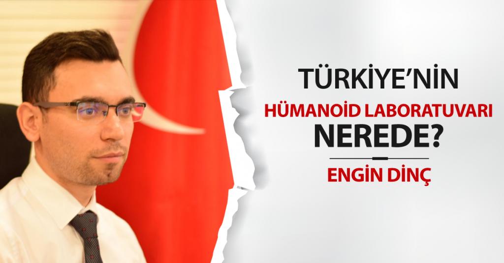 Türkiye'nin Hümanoid Laboratuvarı Nerede?